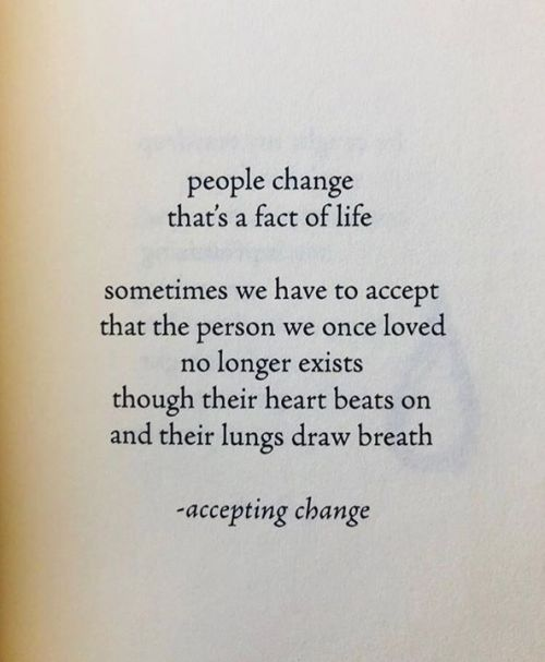 Life Quotes People Change Thats A Fact Of Life Malia K Auri