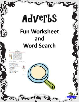 Perfect Tense English Worksheets Adverbs Activity  Fun Word Search And Grammar Worksheets  Fact And Opinion Worksheet Excel with Pythagorean Theorem Application Problems Worksheet Adverbs  Fun Worksheet And Word Search Students Need To Identify Adverbs  In  Sentences Math Area Worksheets Excel