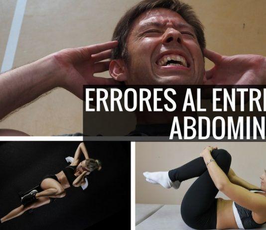 Los 10 Terribles Errores al entrenar abdominales