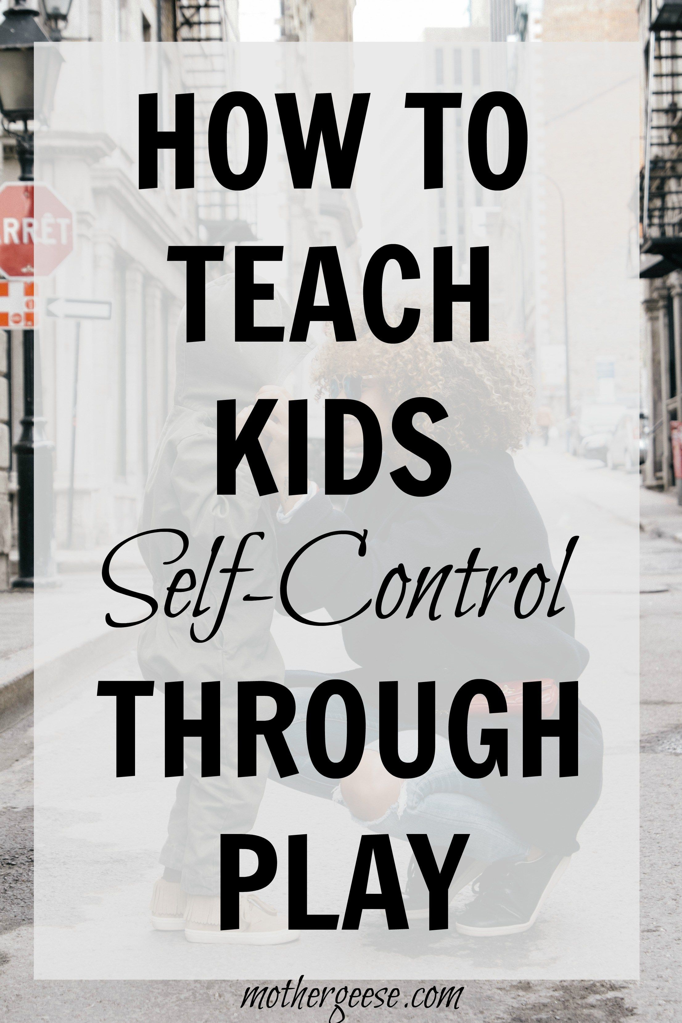 An Easy Way To Teach Self Control In Children