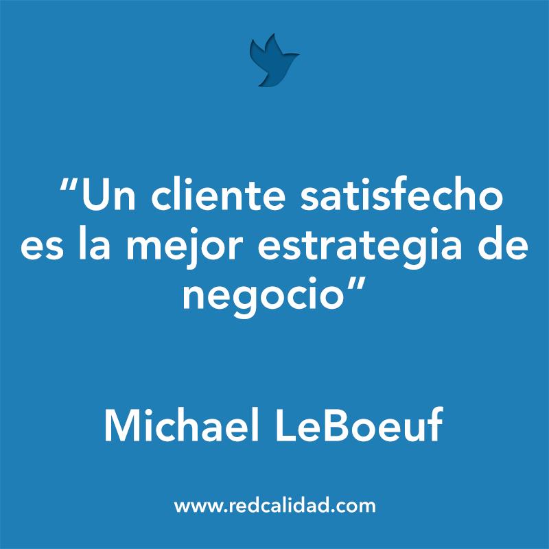 Un Cliente Satisfecho Es La Mejor Estrategia De Negocio