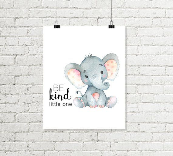 Elephant Nursery Print Be Kind Little One Printable Wall