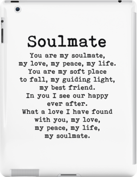 You Are My Soulmate, Romantic Quote Ipad Snap Case by PrettyLovely