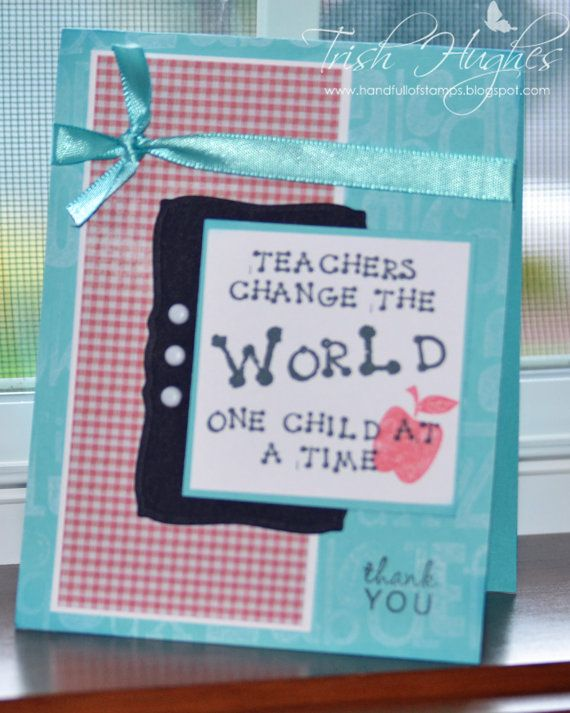 Teachers change the world one child at a time handmade greeting teachers change the world one child at a time handmade greeting card cd13 bookmarktalkfo Gallery