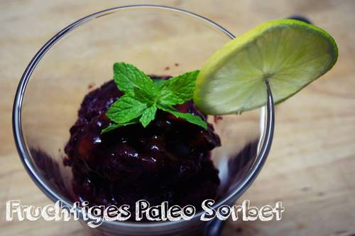Fruchtiges Paleo Sorbet  #food -  paleo  icecream