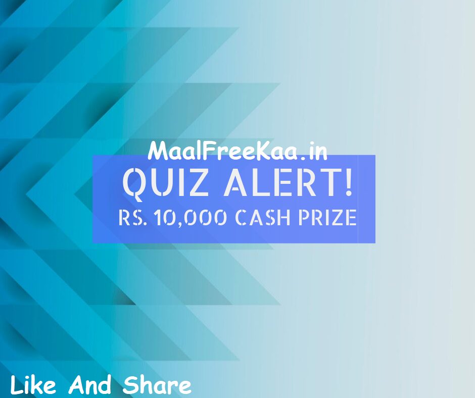 Play Quiz Answer Win Cash Prize Rs 10000 Play quiz, Win