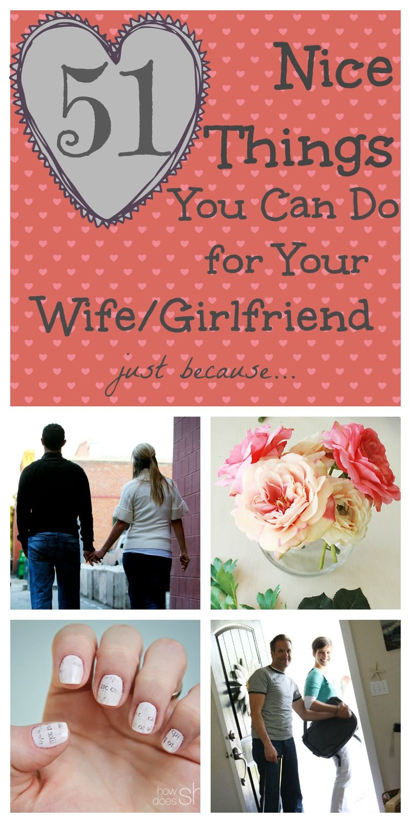 1d599c10b98 51 Nice Things To Do For Your Wife/Girlfriend, just because ...