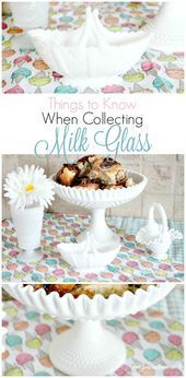 Photo of Building a Milk Glass Collection What should you watch out for when buying milk glass? E …