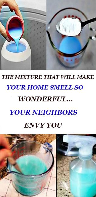 The Mixture That Will Make Your Home Smell So Wonderful Your Neighbors Will Envy You Cleaning Hacks House Smells Diy Cleaning Products