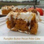 Pumpkin Butter Pecan Poke Cake! It's Insane!   The Baking ChocolaTess