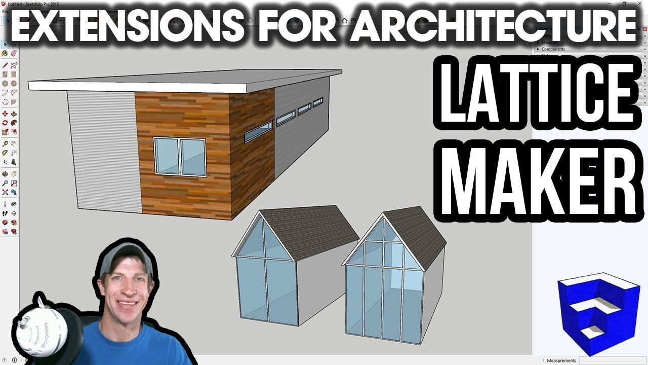 Sketchup Extensions For Architecture Easy Windows With Lattice Maker Free Extension The Sketchup Essentials Lattice Extensions Windows