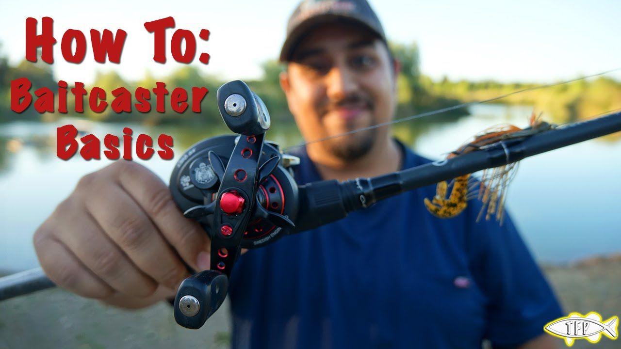 How to use a baitcaster the basics youtube wellness