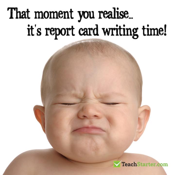 Report Comment Writing Teacher Memes Stop Laugh And Write Teacher Memes Teacher Quotes Funny Classroom Humor