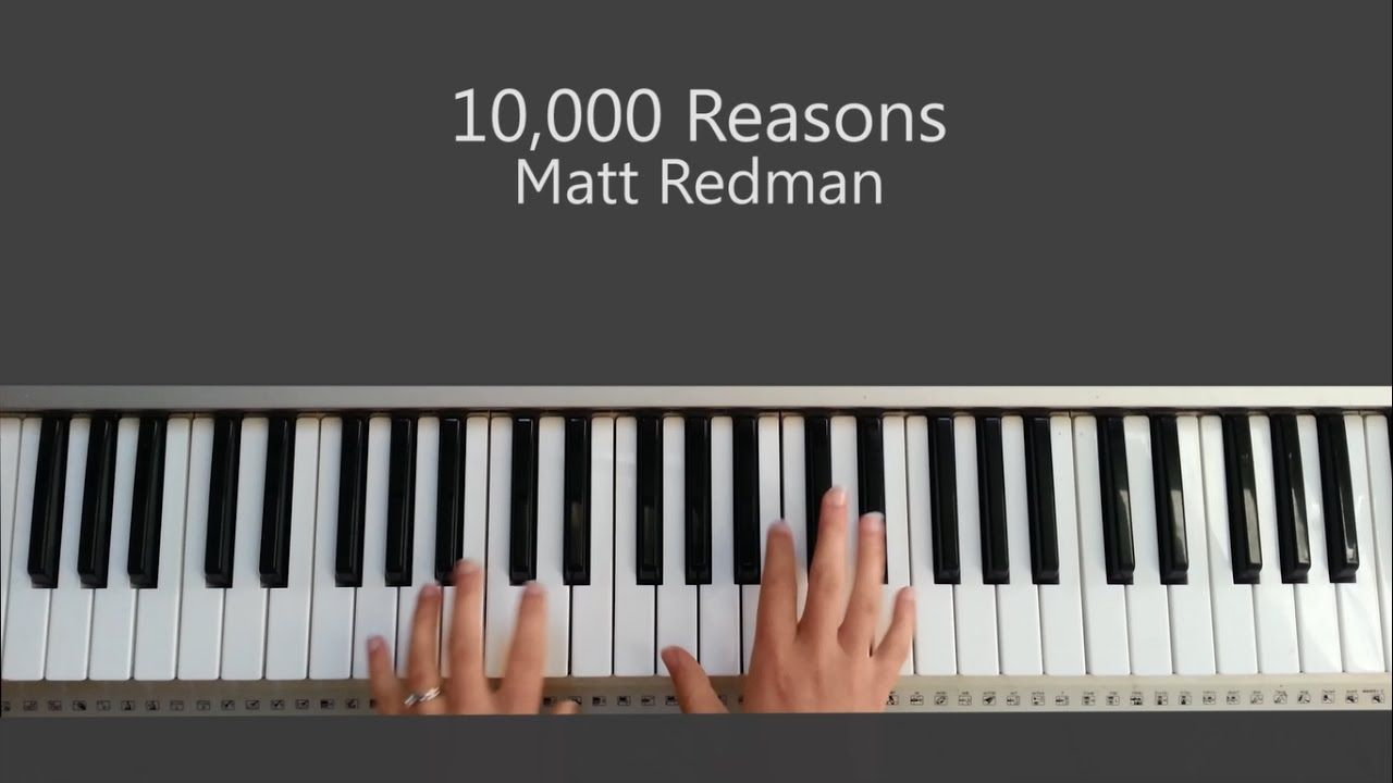 10 000 Reasons Bless The Lord Oh My Soul Matt Redman Piano