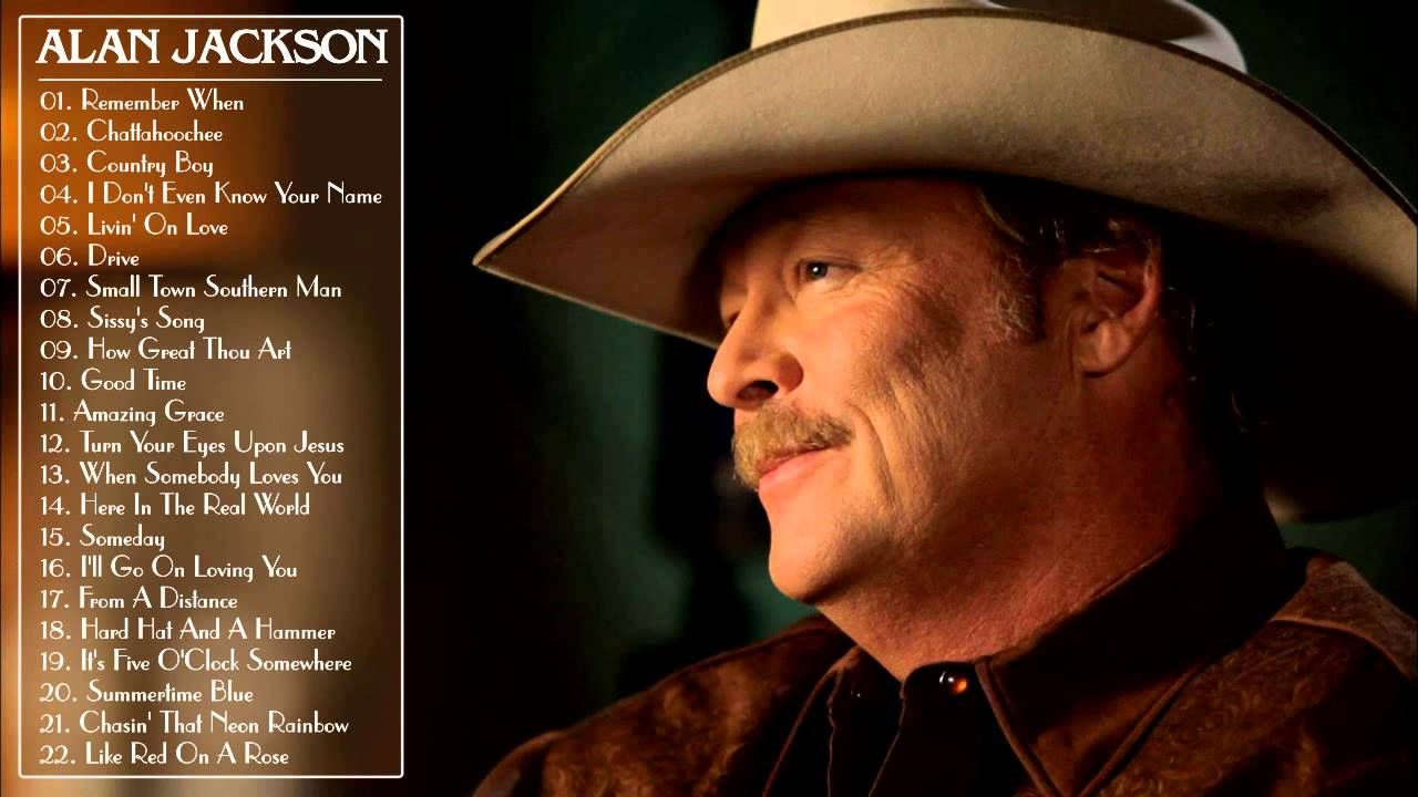 Alan Jackson Greatest Hits Alan Jackson Best Songs Full Album