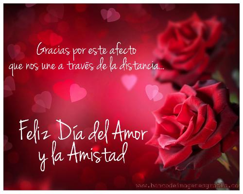 Flores Con Mensajes De Feliz Dia Del Amor Y La Amistad Imagenes De