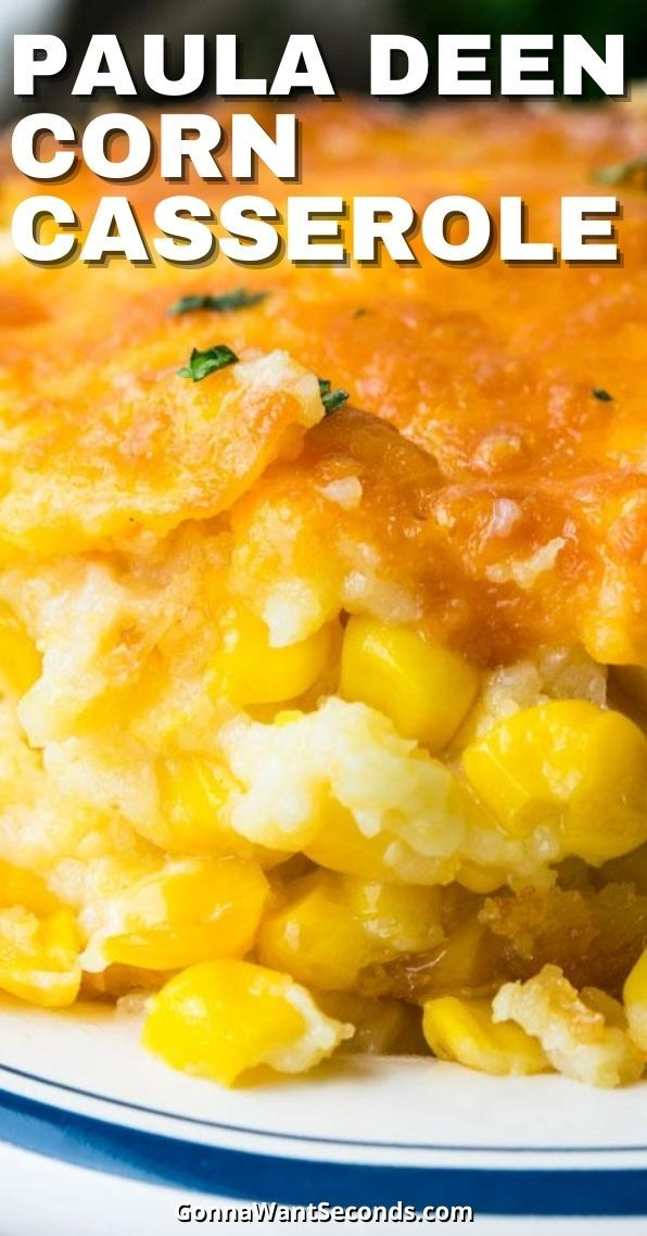 Paula Deen Corn Casserole (With Video!)