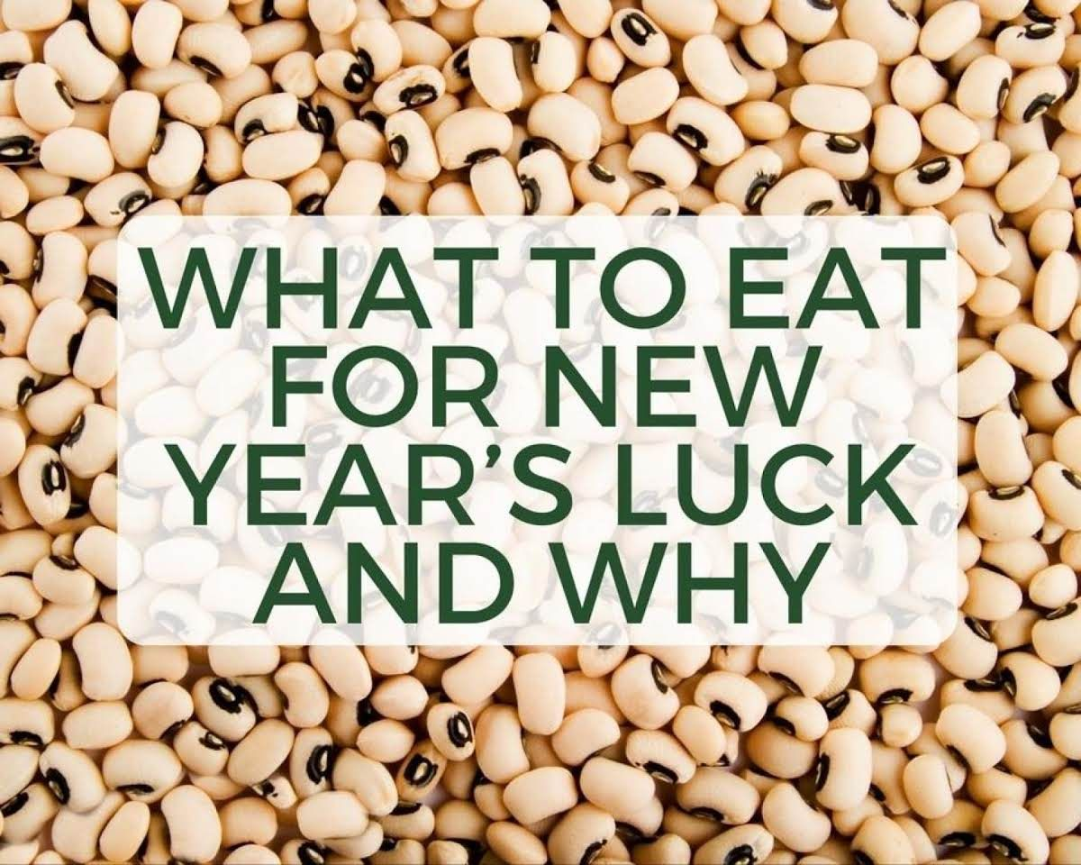 What to Eat for New Year's Luck and Why New years day