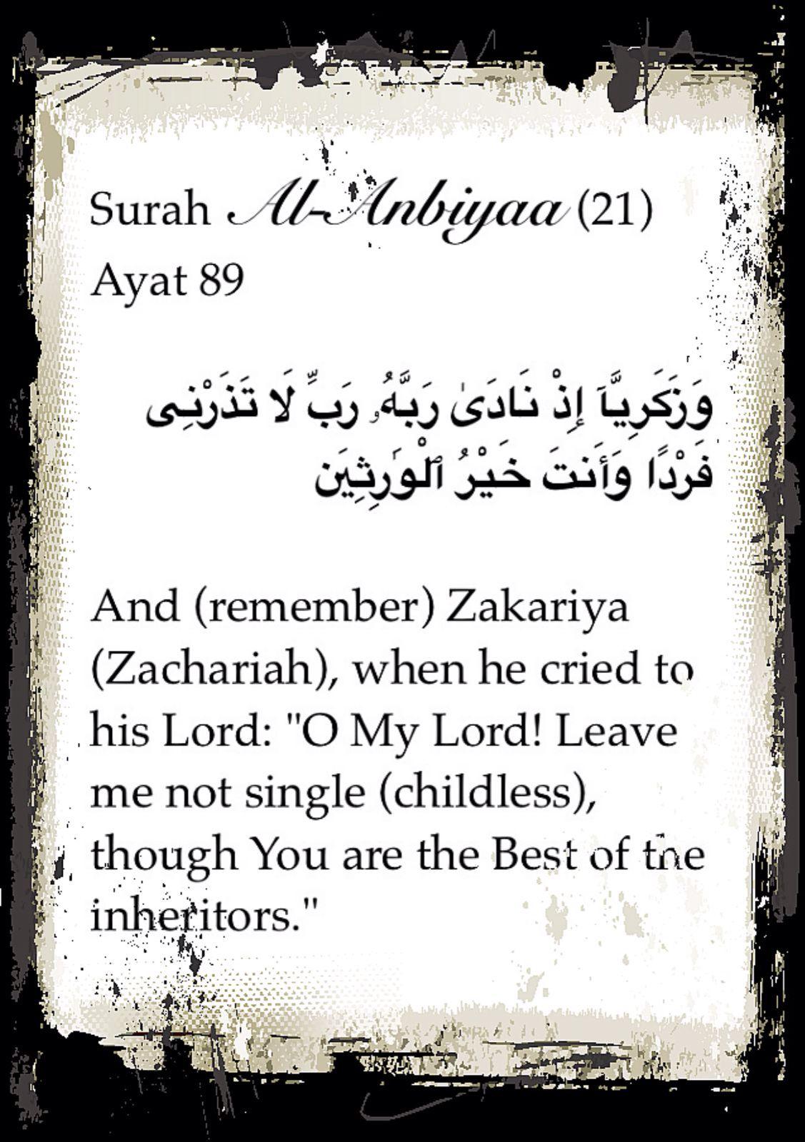 Surah Al Anbiyaa 21 Ayat 89 And Remember Zakariya