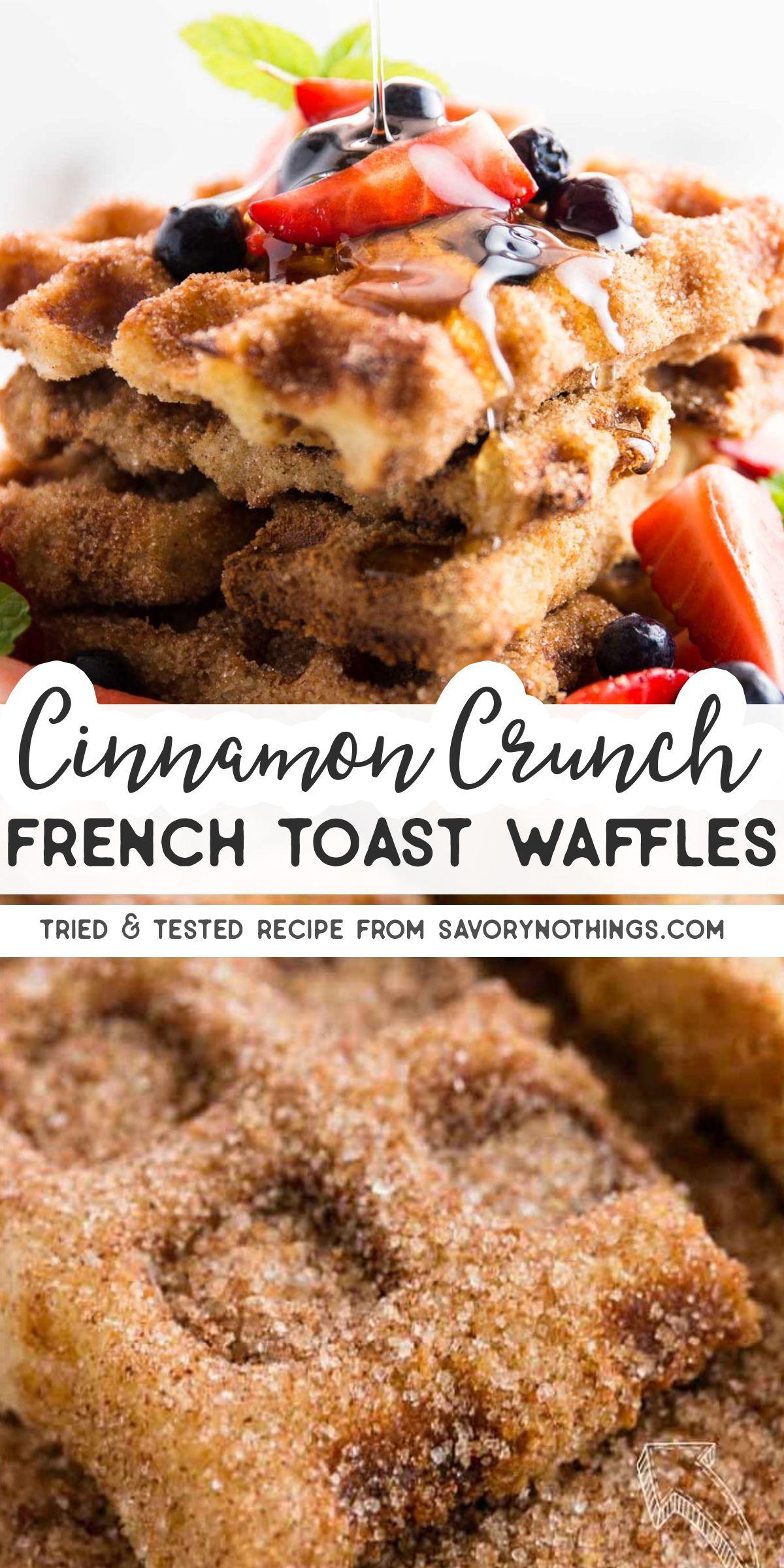 Cinnamon Crunch French Toast Waffles