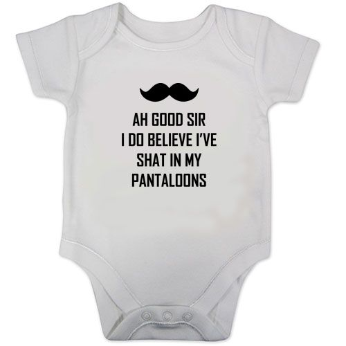 Shat In My Pantaloons Funny Baby Vest Grow Bodysuit Newborn 0-3 3-6 9-12