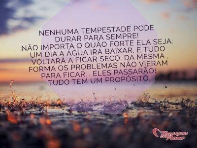 Nenhuma tempestade pode durar para sempre! #tempestade #parasempre #vida