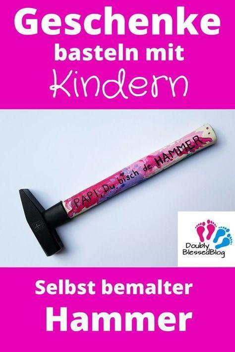 Photo of Geschenke basteln mit Kindern – Selbst bemalter Hammer | DoublyBlessedBlog