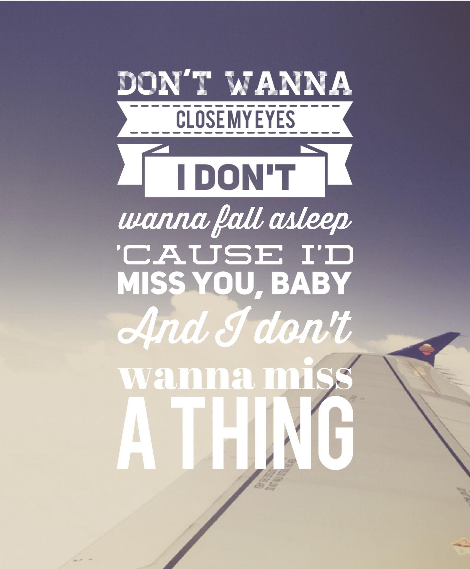 I Don T Wanna Miss A Thing Aerosmith Aerosmith Quotes