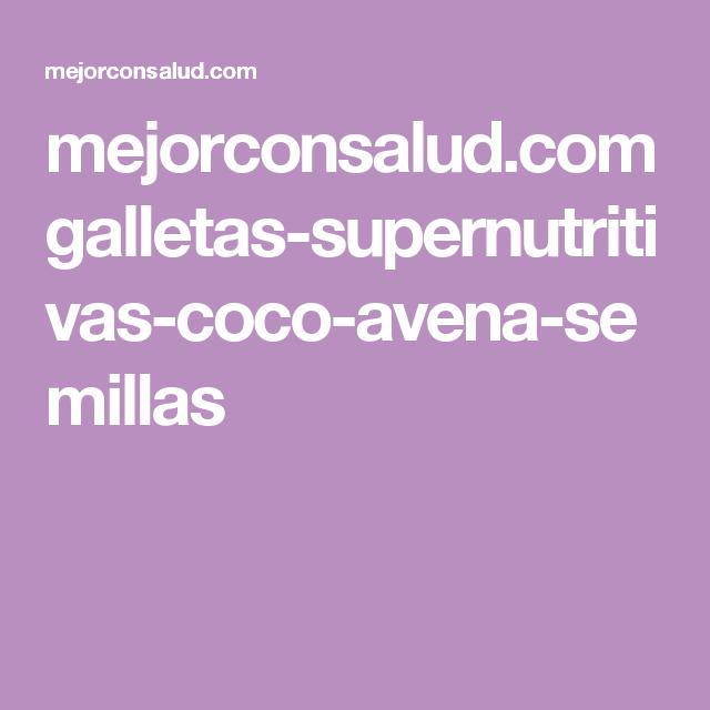 mejorconsalud.com galletas-supernutritivas-coco-avena-semillas