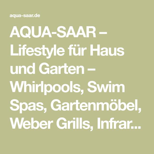 AQUA-SAAR – Lifestyle für Haus und Garten – Whirlpools, Swim Spas ...