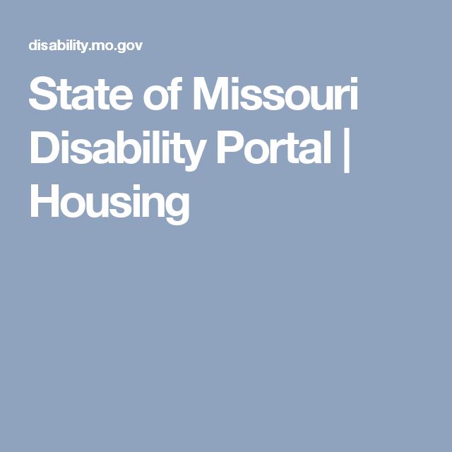 State Of Missouri Disability Portal Housing Missouri Disability Portal