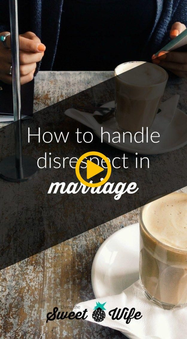Disrespect in marriage can go both ways Women can react to disrespect from thei