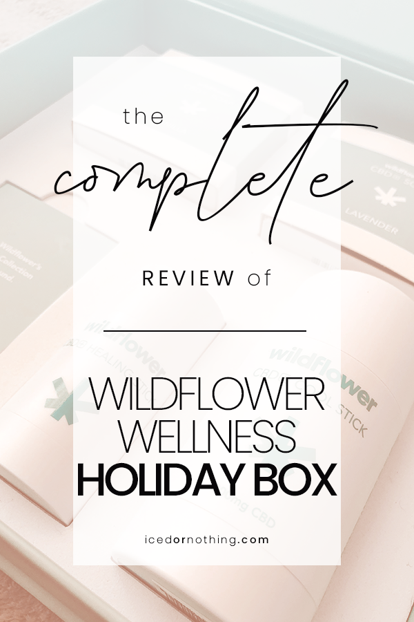 Yay or Nay Wildflower Wellness CBD Holiday Box Review in
