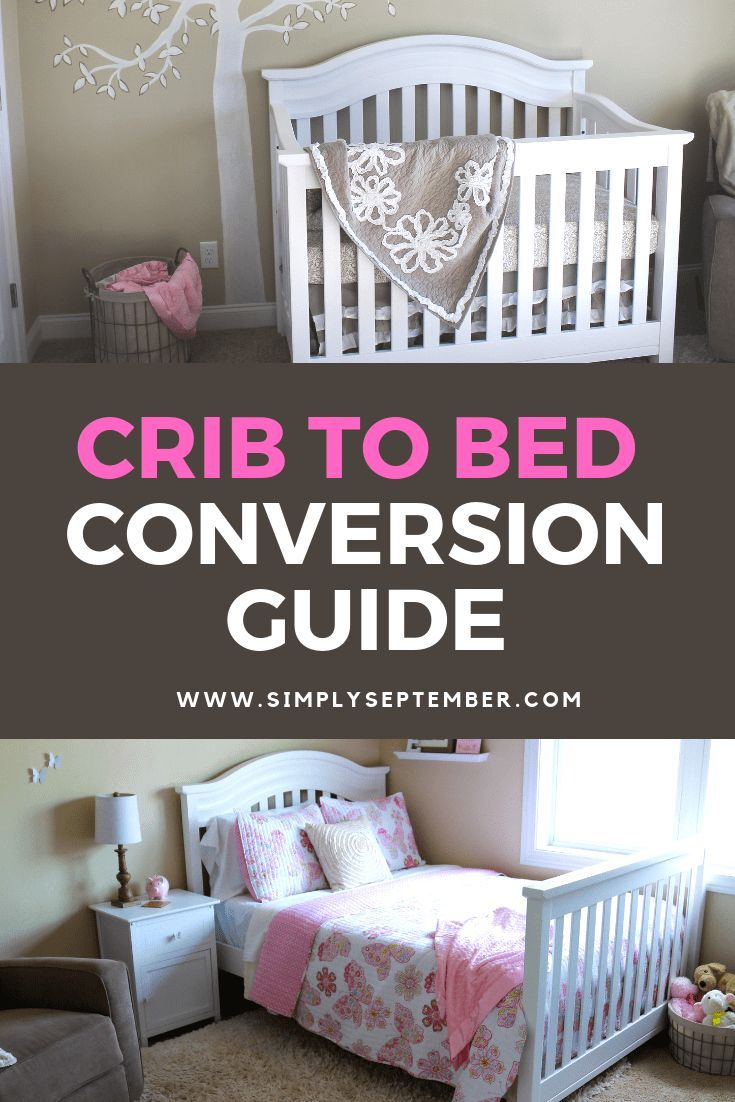 Everything You Need to Know About Crib Conversion to a