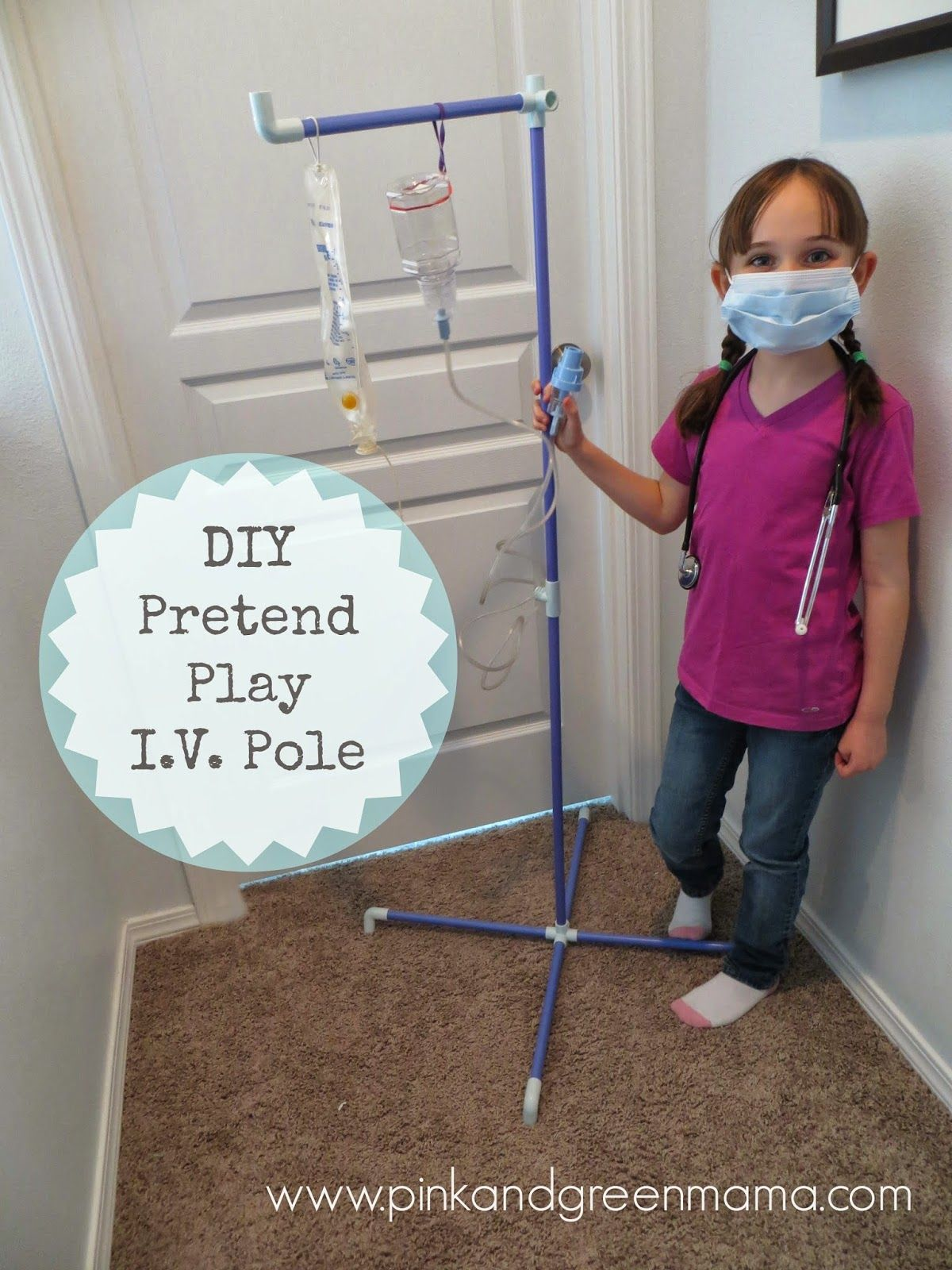 DIY Pretend Play IV Pole Vet Imaginary Play Kids Fort