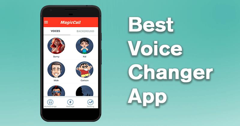 6+ Best Free Voice Changer Apps For Android and iOS (2020