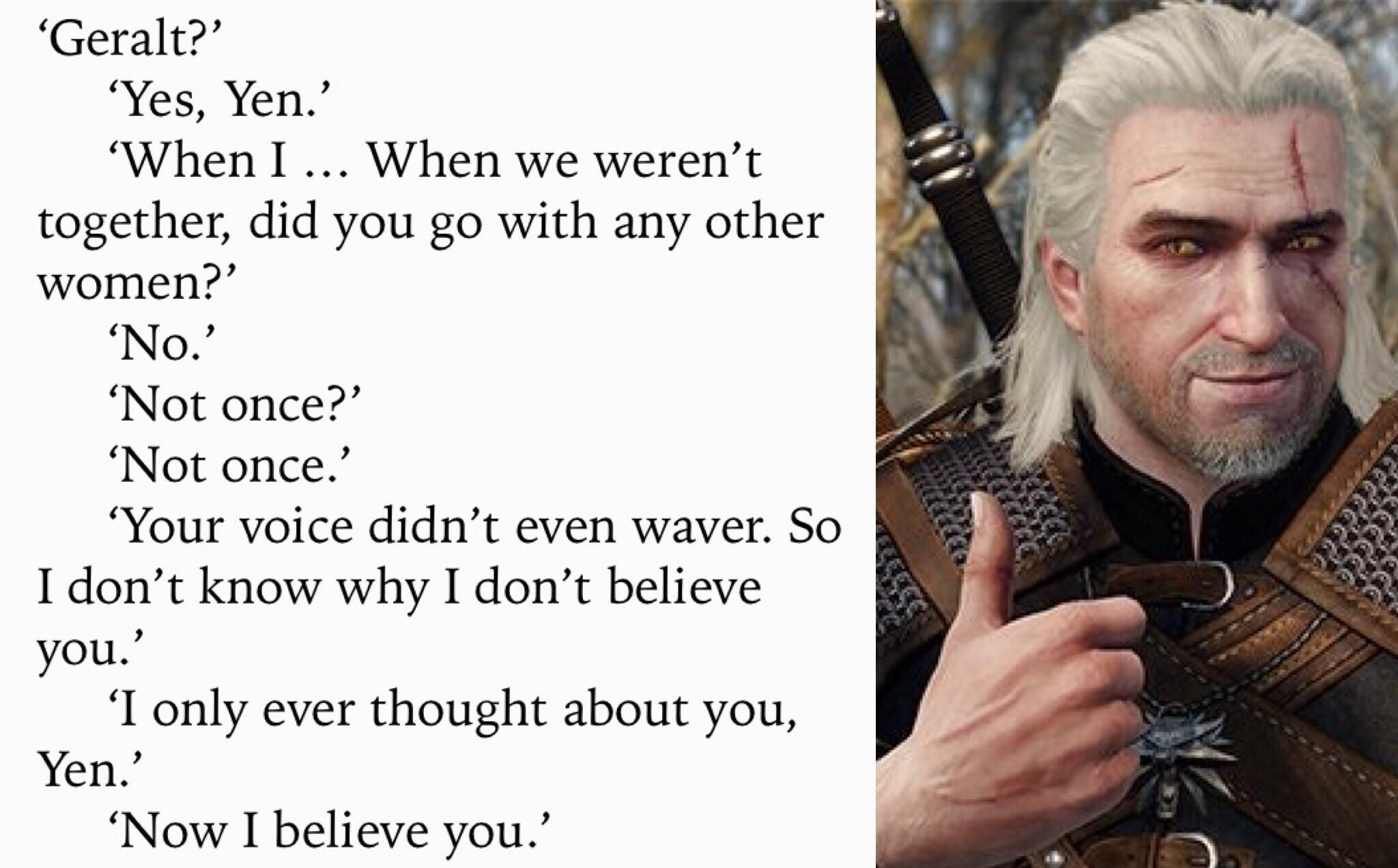 Geralt A Real Ladies Man Quote From Lady Of The Lake Thewitcher3 Ps4 Wildhunt Ps4share Games Gaming Thewitcher The Witcher Geralt Of Rivia Memes
