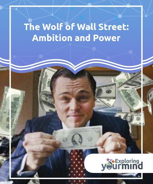 the wolf of wall street ambition and power wolf of wall on wall street movie id=37644