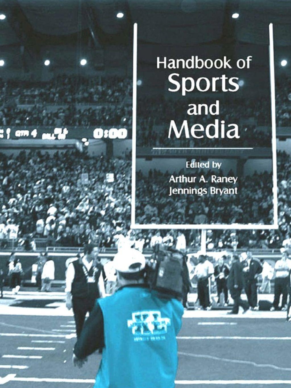 Handbook of Sports and Media (eBook Rental) Sport