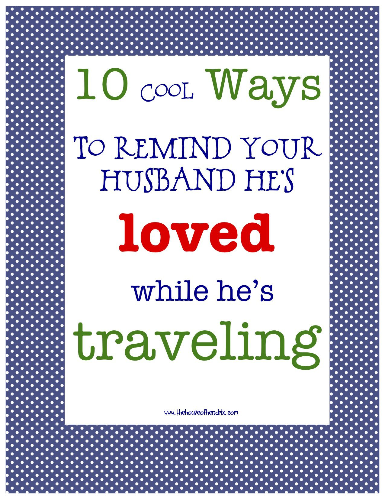 10 Ways to make your husband feel loved while traveling | Part-time ...