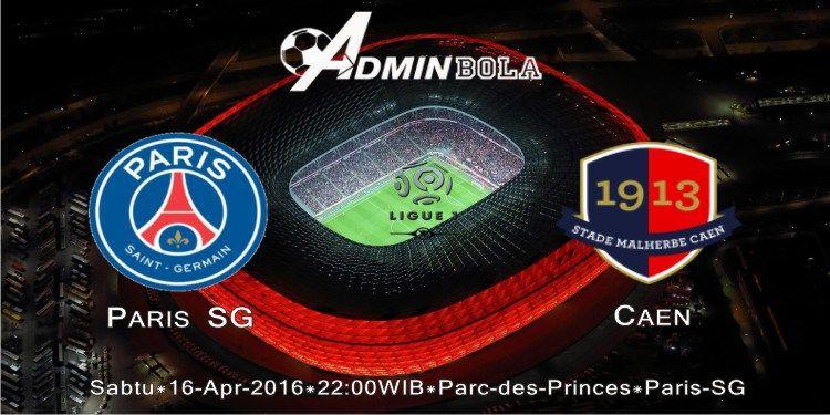 Prediksi Bola Paris SG vs Caen 16 April 2016