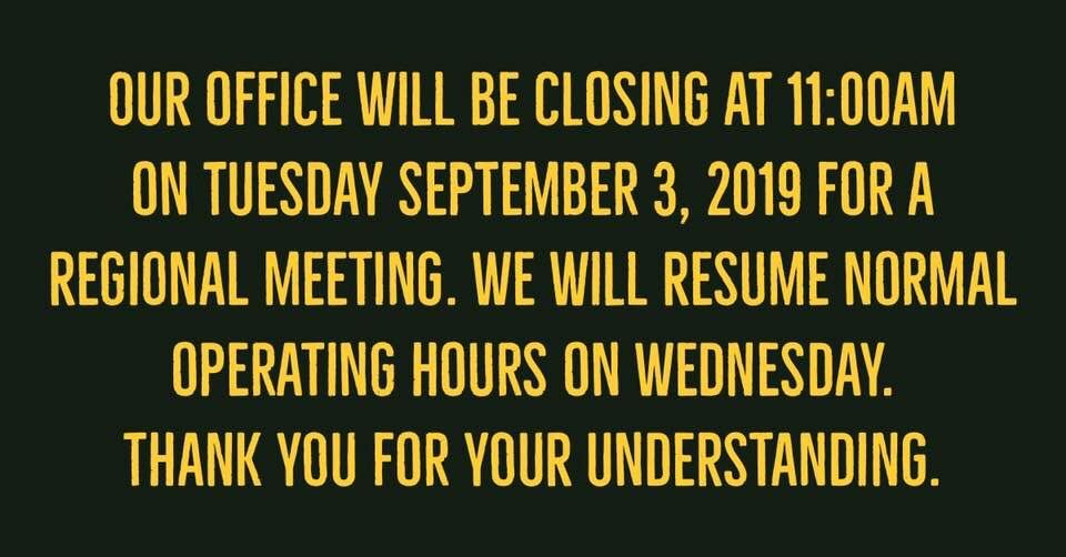 Our office will be closing at 1100 am today for a