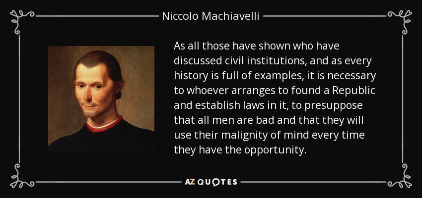 300 QUOTES BY NICCOLO MACHIAVELLI [PAGE - 9] | A-Z Quotes