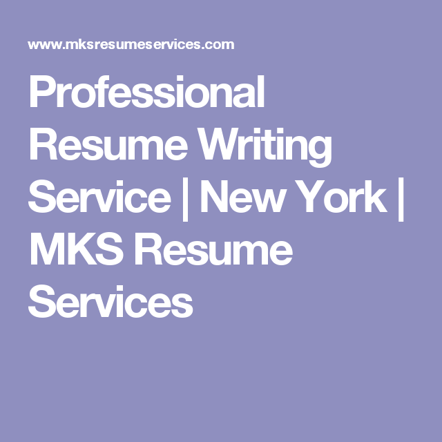 Professional Resume Writing Service New York MKS Resume