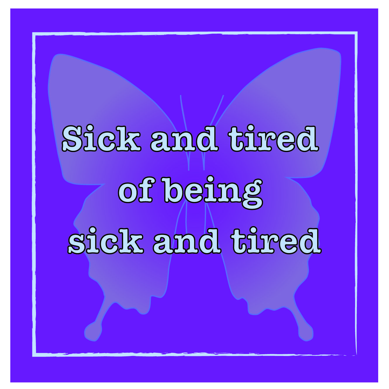 This Is How I Am Feeling Today Lupus Autoimmune Autoimmune