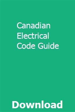 Canadian Electrical Code Guide | farkcusmaver | Electrical ... on residential plumbing codes, residential electric wire guide, residential grounding codes,