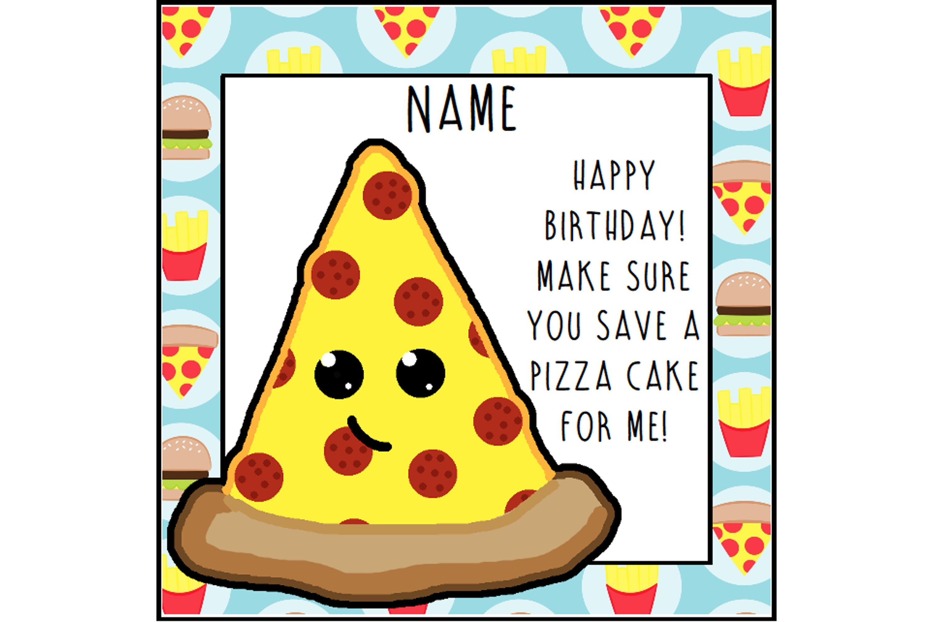 Pizza Birthday Card Funny Greetings Food Lover Foodie Pun Kawaii Junk By ShellsCCC On