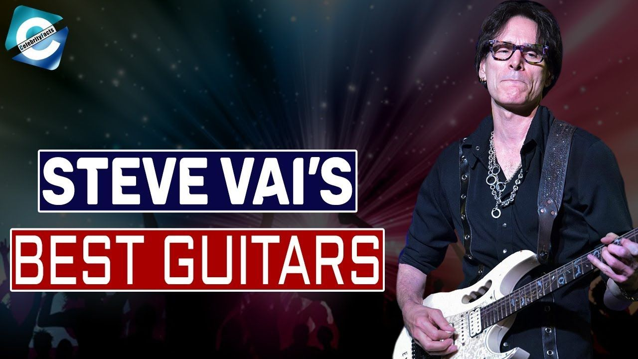 Guitars Steve Vai Has Collected So Far Steve Vai Is An American Musician And One Of The Best Guitarists Of All Time He Is A Steve Vai Guitar Collection Steve