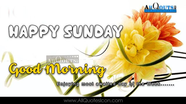 Happy Sunday Quotes And Sayings Wallpapers Good Morning English