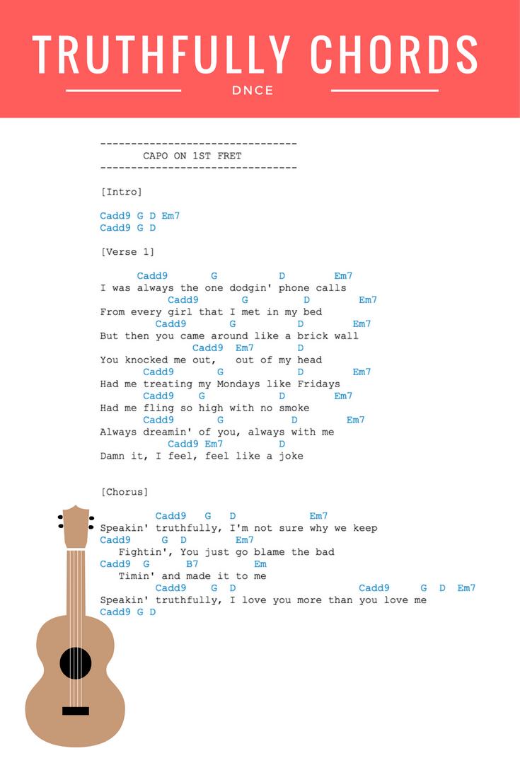 Truthfully Chords Lyrics Dnce Guitar Ukulele Chords More Dnce